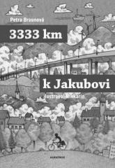 Petra Braunová, Nikkarin: 3333 km k Jakubovi. Klikněte pro více informací.