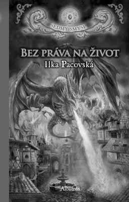 """Ilka Pacovská: Bez práva na život. Pokud si chcete e-knihu vypůjčit, klikněte na název města, ve kterém se nachází vaše knihovna, v sekci """"Vyhledat e-knihu v knihovně""""."""