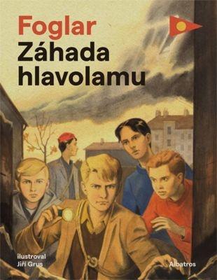 """Jaroslav Foglar: Záhada hlavolamu. Pokud si chcete e-knihu vypůjčit, klikněte na název města, ve kterém se nachází vaše knihovna, v sekci """"Vyhledat e-knihu v knihovně""""."""