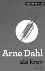 Arne Dahl: Zlá krev. Klikněte pro více informací.