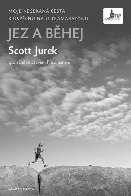 """Scott Jurek: Jez a běhej. Pokud si chcete e-knihu vypůjčit, klikněte na název města, ve kterém se nachází vaše knihovna, v sekci """"Vyhledat e-knihu v knihovně""""."""