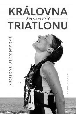 """Natascha Badmannová: Královna triatlonu. Pokud si chcete e-knihu vypůjčit, klikněte na název města, ve kterém se nachází vaše knihovna, v sekci """"Vyhledat e-knihu v knihovně""""."""