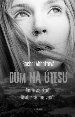 """Rachel Abbottová: Dům na útesu. Pokud si chcete e-knihu vypůjčit, klikněte na název města, ve kterém se nachází vaše knihovna, v sekci """"Vyhledat e-knihu v knihovně""""."""
