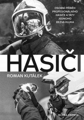 """Roman Kutálek: Hasiči. Pokud si chcete e-knihu vypůjčit, klikněte na název města, ve kterém se nachází vaše knihovna, v sekci """"Vyhledat e-knihu v knihovně""""."""