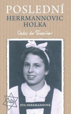 """Eva Herrmannová: Poslední Herrmannovic holka. Pokud si chcete e-knihu vypůjčit, klikněte na název města, ve kterém se nachází vaše knihovna, v sekci """"Vyhledat e-knihu v knihovně""""."""