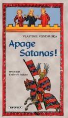 Vlastimil Vondruška: Apage Satanas!. Klikněte pro více informací.