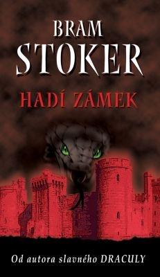 """Bram Stoker: Hadí zámek. Pokud si chcete e-knihu vypůjčit, klikněte na název města, ve kterém se nachází vaše knihovna, v sekci """"Vyhledat e-knihu v knihovně""""."""