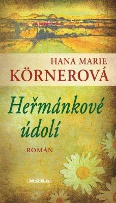 """Hana Marie Körnerová: Heřmánkové údolí. Pokud si chcete e-knihu vypůjčit, klikněte na název města, ve kterém se nachází vaše knihovna, v sekci """"Vyhledat e-knihu v knihovně""""."""