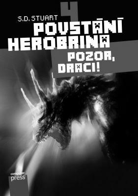 """S.D. Stuart: Povstání Herobrina 4 – Pozor, draci!. Pokud si chcete e-knihu vypůjčit, klikněte na název města, ve kterém se nachází vaše knihovna, v sekci """"Vyhledat e-knihu v knihovně""""."""