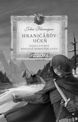 """John Flanagan: Hraničářův učeň 4 - Nositelé dubového listu. Pokud si chcete e-knihu vypůjčit, klikněte na název města, ve kterém se nachází vaše knihovna, v sekci """"Vyhledat e-knihu v knihovně""""."""