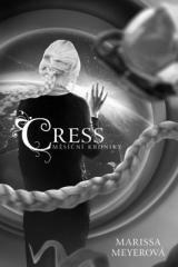 Marissa Meyerová: Cress - Měsíční kroniky. Klikněte pro více informací.