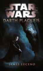 James Luceno: Star Wars - Darth Plagueis. Klikněte pro více informací.