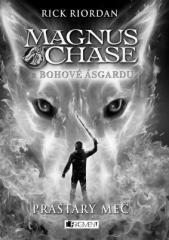 Rick Riordan: Magnus Chase a bohové Ásgardu - Prastarý meč. Klikněte pro více informací.