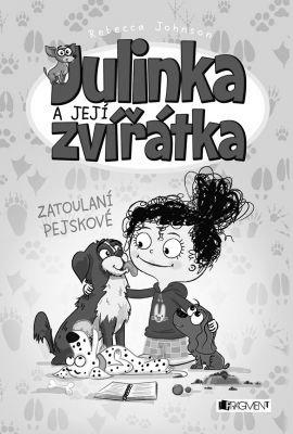 """Rebecca Johnson: Julinka a její zvířátka – Zatoulaní pejskové. Pokud si chcete e-knihu vypůjčit, klikněte na název města, ve kterém se nachází vaše knihovna, v sekci """"Vyhledat e-knihu v knihovně""""."""