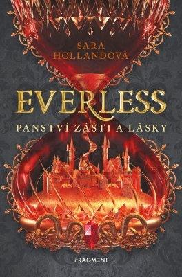 """Sara Hollandová: Everless - Panství zášti a lásky. Pokud si chcete e-knihu vypůjčit, klikněte na název města, ve kterém se nachází vaše knihovna, v sekci """"Vyhledat e-knihu v knihovně""""."""
