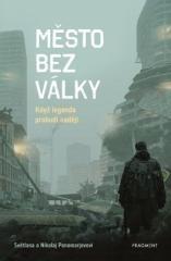 Světlana Ponomarevová: Město bez války. Klikněte pro více informací.