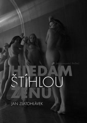"""Jan Zlatohlávek: Hledám štíhlou ženu. Pokud si chcete e-knihu vypůjčit, klikněte na název města, ve kterém se nachází vaše knihovna, v sekci """"Vyhledat e-knihu v knihovně""""."""