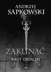 Andrzej Sapkowski: Zaklínač V Krst ohňom. Klikněte pro více informací.