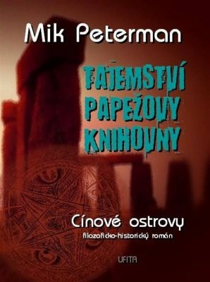 """Mik Peterman: Tajemství papežovy knihovny: Cínové ostrovy. Pokud si chcete e-knihu vypůjčit, klikněte na název města, ve kterém se nachází vaše knihovna, v sekci """"Vyhledat e-knihu v knihovně""""."""