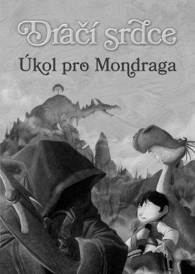 """Ana Galánová: Dračí srdce 7: Úkol pro Mondraga. Pokud si chcete e-knihu vypůjčit, klikněte na název města, ve kterém se nachází vaše knihovna, v sekci """"Vyhledat e-knihu v knihovně""""."""
