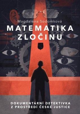 """Magdalena  Sodomková: Matematika zločinu. Pokud si chcete e-knihu vypůjčit, klikněte na název města, ve kterém se nachází vaše knihovna, v sekci """"Vyhledat e-knihu v knihovně""""."""