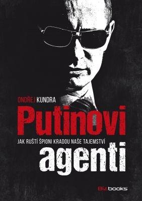 """Ondřej Kundra: Putinovi agenti. Pokud si chcete e-knihu vypůjčit, klikněte na název města, ve kterém se nachází vaše knihovna, v sekci """"Vyhledat e-knihu v knihovně""""."""