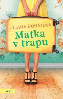 """Uljana Donátová: Matka v trapu. Pokud si chcete e-knihu vypůjčit, klikněte na název města, ve kterém se nachází vaše knihovna, v sekci """"Vyhledat e-knihu v knihovně""""."""