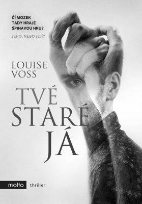 """Louise Voss: Tvé staré já. Pokud si chcete e-knihu vypůjčit, klikněte na název města, ve kterém se nachází vaše knihovna, v sekci """"Vyhledat e-knihu v knihovně""""."""