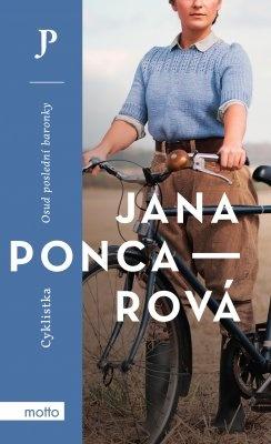 """Jana Poncarová: Cyklistka. Pokud si chcete e-knihu vypůjčit, klikněte na název města, ve kterém se nachází vaše knihovna, v sekci """"Vyhledat e-knihu v knihovně""""."""
