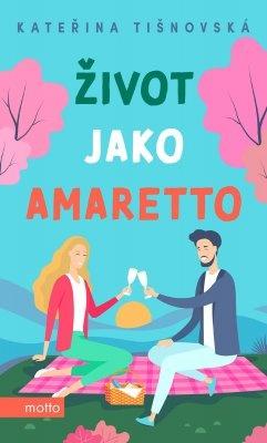 """Kateřina Tišnovská: Život jako amaretto. Pokud si chcete e-knihu vypůjčit, klikněte na název města, ve kterém se nachází vaše knihovna, v sekci """"Vyhledat e-knihu v knihovně""""."""