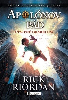 """Rick Riordan: Apolónov pád 1 – Utajené orákulum. Pokud si chcete e-knihu vypůjčit, klikněte na název města, ve kterém se nachází vaše knihovna, v sekci """"Vyhledat e-knihu v knihovně""""."""