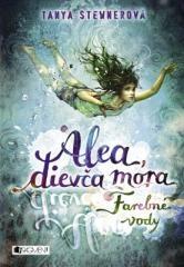 Tanya Stewnerová: Alea, dievča mora 2 – Farebné vody. Klikněte pro více informací.
