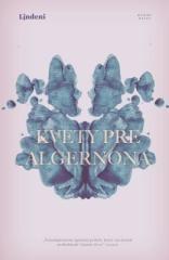 Daniel Keyes: Kvety pre Algernona. Klikněte pro více informací.