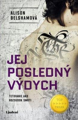 """Alison Belshamová: Jej posledný výdych. Pokud si chcete e-knihu vypůjčit, klikněte na název města, ve kterém se nachází vaše knihovna, v sekci """"Vyhledat e-knihu v knihovně""""."""