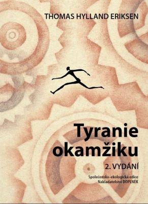 """Thomas Hylland Eriksen: Tyranie okamžiku. Pokud si chcete e-knihu vypůjčit, klikněte na název města, ve kterém se nachází vaše knihovna, v sekci """"Vyhledat e-knihu v knihovně""""."""
