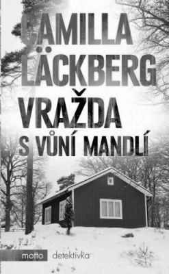 """Camilla Läckberg: Vražda s vůní mandlí. Pokud si chcete e-knihu vypůjčit, klikněte na název města, ve kterém se nachází vaše knihovna, v sekci """"Vyhledat e-knihu v knihovně""""."""