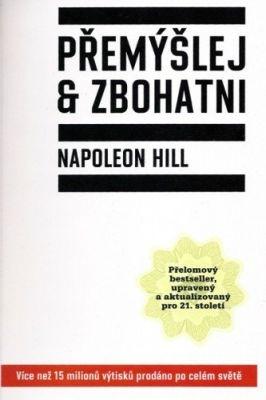 """Napoleon Hill: Přemýšlej a zbohatni. Pokud si chcete e-knihu vypůjčit, klikněte na název města, ve kterém se nachází vaše knihovna, v sekci """"Vyhledat e-knihu v knihovně""""."""