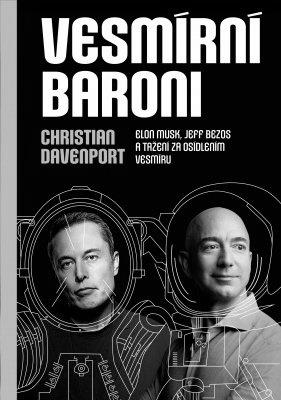 """Christian Davenport: Vesmírní baroni. Pokud si chcete e-knihu vypůjčit, klikněte na název města, ve kterém se nachází vaše knihovna, v sekci """"Vyhledat e-knihu v knihovně""""."""