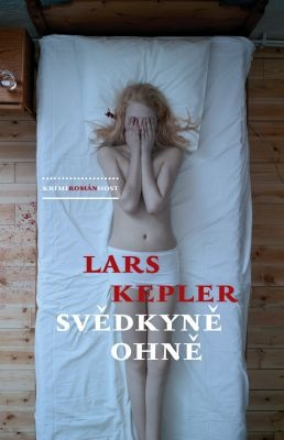"""Lars Kepler: Svědkyně ohně. Pokud si chcete e-knihu vypůjčit, klikněte na název města, ve kterém se nachází vaše knihovna, v sekci """"Vyhledat e-knihu v knihovně""""."""