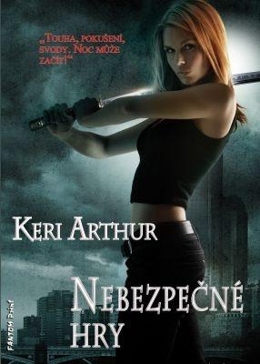 """Keri Arthur: Nebezpečné hry. Pokud si chcete e-knihu vypůjčit, klikněte na název města, ve kterém se nachází vaše knihovna, v sekci """"Vyhledat e-knihu v knihovně""""."""