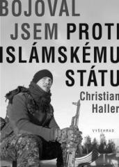 Christian Haller: Bojoval jsem proti Islámskému státu. Klikněte pro více informací.