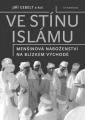 Jiří Gebelt, kolektiv: Ve stínu islámu / Menšinová náboženství na Blízkém východě. Klikněte pro více informací.
