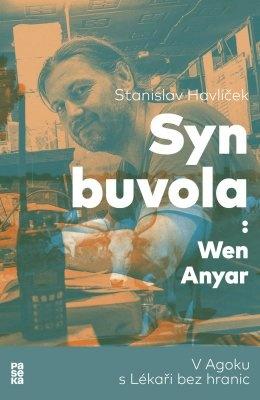 """Stanislav Havlíček: Syn buvola: Wen Anyar. Pokud si chcete e-knihu vypůjčit, klikněte na název města, ve kterém se nachází vaše knihovna, v sekci """"Vyhledat e-knihu v knihovně""""."""