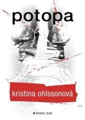 Kristina Ohlssonová: Potopa. Klikněte pro více informací.