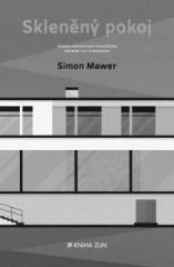 Simon Mawer: Skleněný pokoj. Klikněte pro více informací.