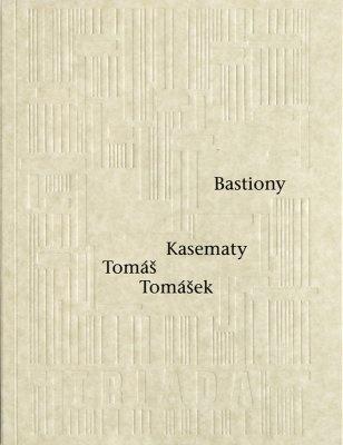 """Tomáš Tomášek: Bastiony Kasematy. Pokud si chcete e-knihu vypůjčit, klikněte na název města, ve kterém se nachází vaše knihovna, v sekci """"Vyhledat e-knihu v knihovně""""."""