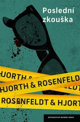 """Michael Hjorth, Hans Rosenfeldt: Poslední zkouška. Pokud si chcete e-knihu vypůjčit, klikněte na název města, ve kterém se nachází vaše knihovna, v sekci """"Vyhledat e-knihu v knihovně""""."""