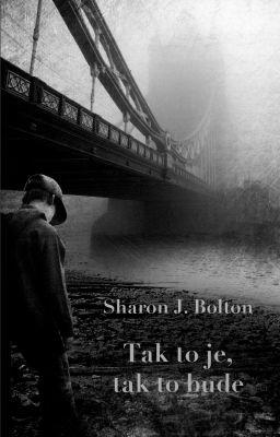 """Sharon J. Bolton: Tak to je, tak to bude. Pokud si chcete e-knihu vypůjčit, klikněte na název města, ve kterém se nachází vaše knihovna, v sekci """"Vyhledat e-knihu v knihovně""""."""