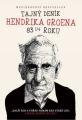 Hendrik Groen: Tajný deník Hendrika Groena. Klikněte pro více informací.