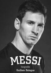 Guillem Balague: Messi: biografie. Klikněte pro více informací.